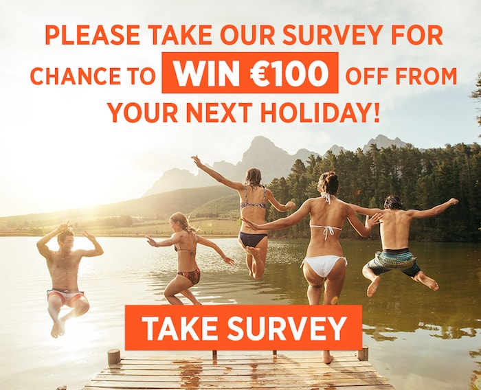 Take our survey for a chance to win €100 off your next holiday!